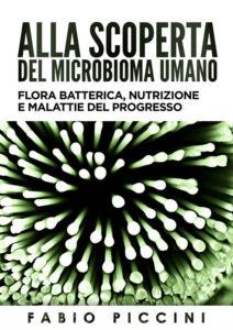 Fabio Piccini - Alla scoperta del Microbioma Umano