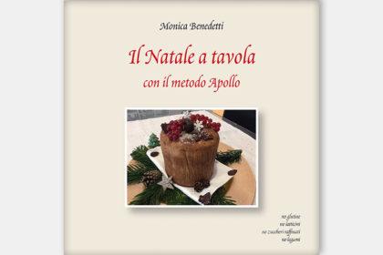 Il Natale a tavola con il Metodo Apollo - Monica Benedetti